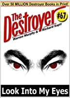 Look Into My Eyes (The Destroyer #67)