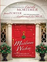 Mistletoe Wishes: The Billionaire's Christmas Gift\\One Christmas Night in Venice\\Snowbound with the Millionaire