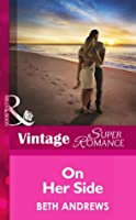 On Her Side (Mills & Boon Vintage Superromance) (The Truth about the Sullivans - Book 2)
