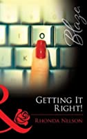 Getting It Right! (Chicks in Charge - Book 3)