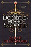 The Double Edged Sword (Nowhere Chronicles)