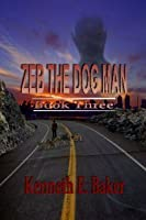 Zeb the Dogman (Earth Cleansing, #3)
