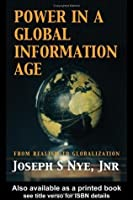 Power in the Global Information Age: From Realism to Globalization