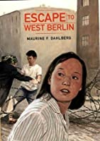 Escape to West Berlin