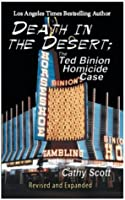 Death in the Desert: The Ted Binion Homicide Case