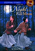 Night of the Full Moon (A Stepping Stone Book)