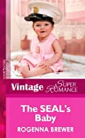 The SEAL's Baby (A Little Secret - Book 10)