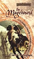 The Magehound (Counselors & Kings #1)