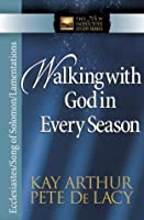 Walking with God in Every Season (The New Inductive Study Series)