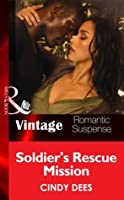 Soldier's Rescue Mission (H.O.T. Watch #7)