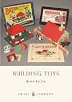 Building Toys (Shire Library)