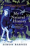 My Natural History: The Animal Kingdom and How It Shaped Me