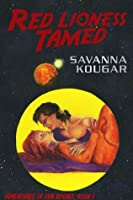 Red Lioness Tamed (Adventures of Sun Rocket, Book 1)
