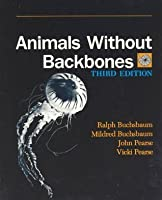Animals Without Backbones: An Introduction to the Invertebrates (New Plan Texts at the University of Chic)