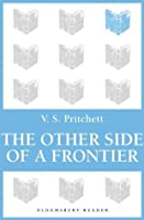 The Other Side of a Frontier (Bloomsbury Reader)