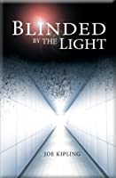 Blinded by the Light (The Union Trilogy)