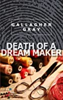 Death of a Dream Maker (Hubbert & Lil : Partners in Crime)
