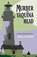 Murder at Yaquina Head (Thomas Martindale Mysteries)