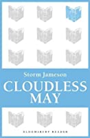 Cloudless May (Bloomsbury Reader)