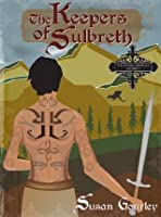 The Keepers of Sulbreth (The Futhark Chronicles)