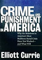 Crime and Punishment in America