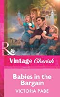 Babies in the Bargain (Mills & Boon Vintage Cherish) (Silhouette Special Edition)