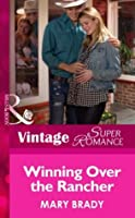 Winning Over the Rancher (Hometown U.S.A. - Book 23)