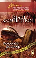 Deadly Competition (Without a Trace, #5)