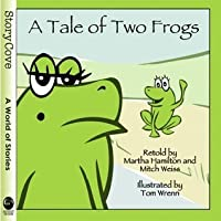 Tale of Two Frogs (Story Cove)