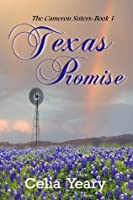 Texas Promise (The Cameron Sisters)