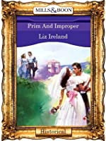 Prim And Improper (Mills & Boon Vintage 90s Historical)
