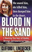 Blood in the Sand: A Shocking True Story of Murder, Revenge, and Greed in Las Vegas (Second Book of the Gods)