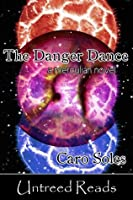 The Danger Dance (A Merculians Novel)