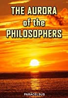 The Aurora of the philosophers