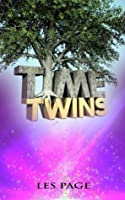 The Time Twins