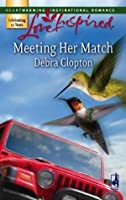 Meeting Her Match (Mills & Boon Love Inspired)