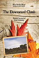 The Downward Climb: Beyond Survival of Serial Infidelity
