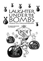 Laughter Under the Bombs: Diaries of a Dramatherapist