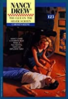 The Clue on the Silver Screen (Nancy Drew)