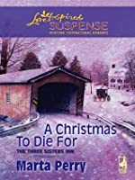 A Christmas to Die For (The Three Sisters Inn - Book 2)