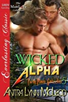 Wicked Alpha (Twin Pines Grizzlies 5)
