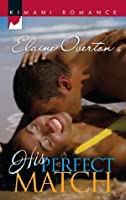 His Perfect Match (Mills & Boon Kimani) (Kimani Romance)