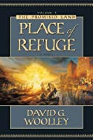 Place of Refuge (The Promised Land, Vol 3)