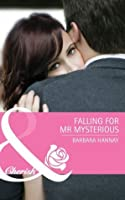 Falling for Mr. Mysterious (Mills & Boon Cherish)