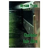 Dream Train: A Novel of the Orient-Express