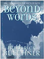Beyond Words: Daily Readings in the ABC's of Faith