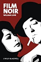 Film Noir (New Approaches to Film Genre)