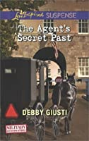 The Agent's Secret Past (Mills & Boon Love Inspired Suspense) (Military Investigations - Book 6)