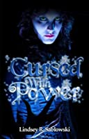 Cursed With Power (The Magicians #1)