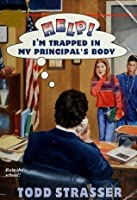 Help! I'm Trapped in My Principal's Body